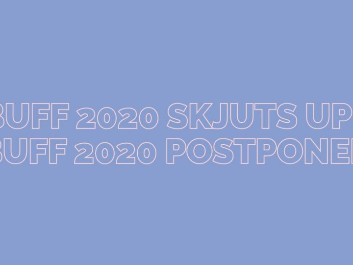 BUFF 2020 21-27 March is postponed