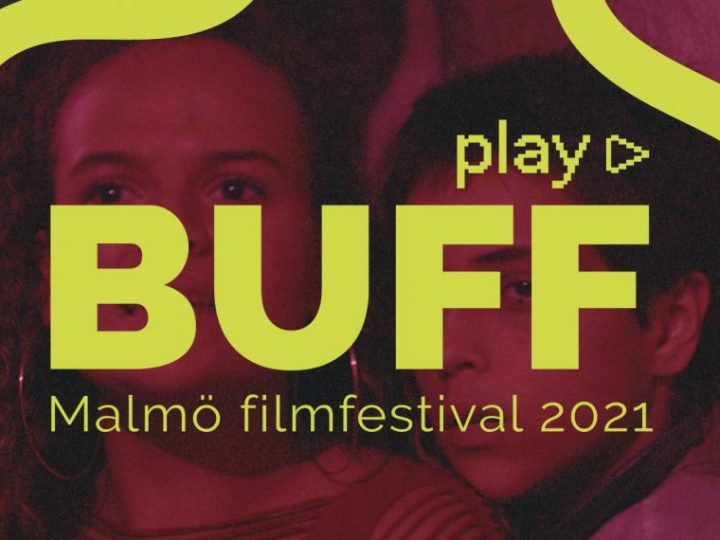 BUFF Filmfestival 2021 – buffplay.se